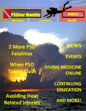 PSDiver Monthly Issue 62 - PSD Diver Fatalities, Preventing Heat Related Injuries, Dive Teams Clash