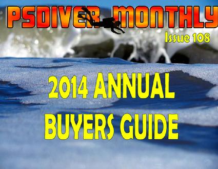 PSDiver Monthly Issue 108 - 2014 Buyers Guide